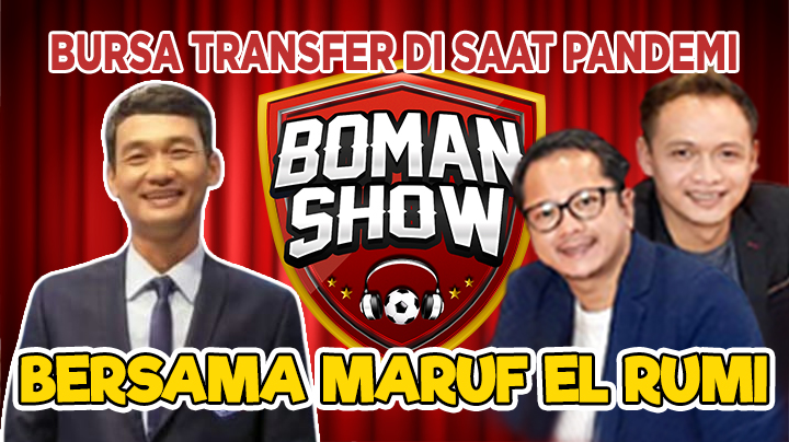 Boman Show - Bursa Transfer saat Pandemi